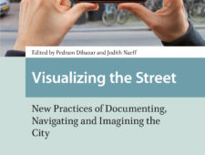 Book launch: Visualising the street. New ways of seeing and documenting the city