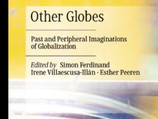 Other Globes: Past and Peripheral Imaginations of Globalization